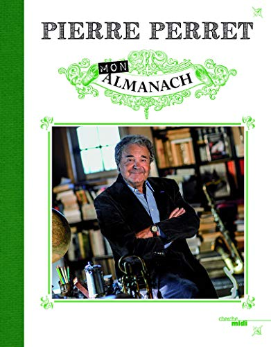 Mon Almanach: Pierre Perret