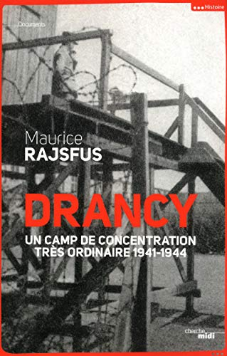 drancy un camps de concentration tres ordinaire: Maurice Rajsfus