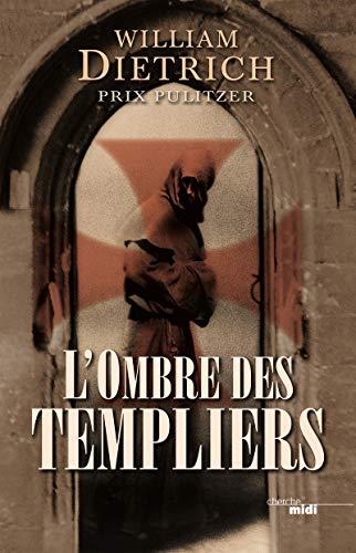 9782749126661: L'ombre des templiers (Thrillers)