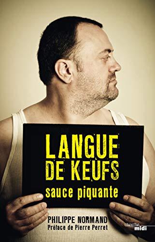 9782749128252: Langue de keufs sauce piquante