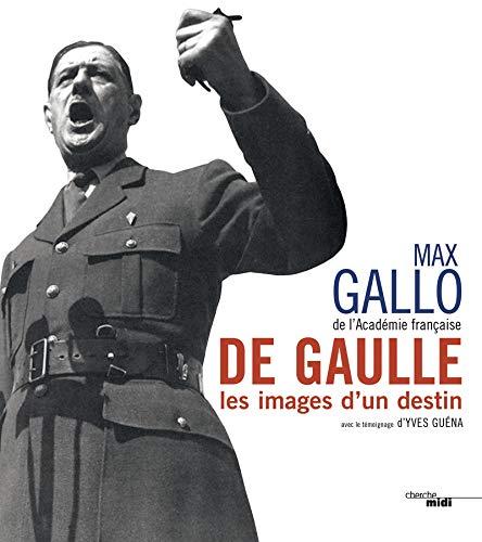 9782749133379: De Gaulle, les images d'un destin (nouvelle édition)