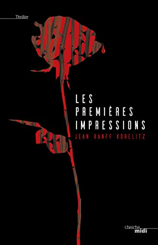 9782749134611: Les premières impressions (Thriller)