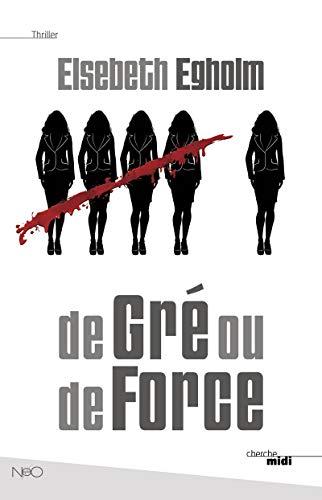 9782749134956: De Gré ou de Force