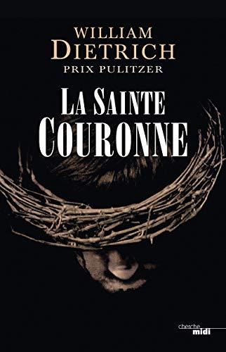 9782749135380: La Sainte Couronne