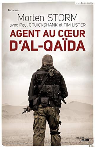 9782749140797: Agent au coeur d'Al-Qaïda