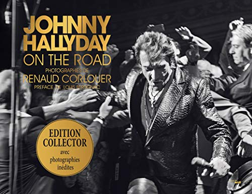 9782749144467: Johnny Hallyday on the road -édition collector-