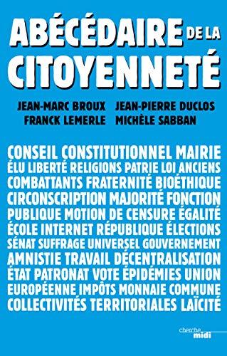 Abécédaire de la citoyenneté: BROUX, Jean-Marc, DUCLOS,