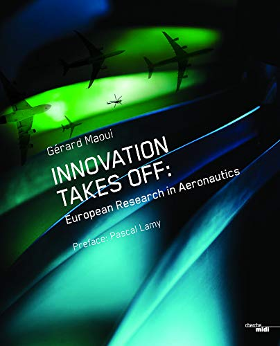 9782749152325: Innovation takes off : Clean Sky, European research for aeronautics