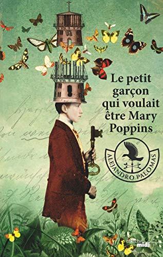 9782749158631: Le Petit Garçon qui voulait être Mary Poppins