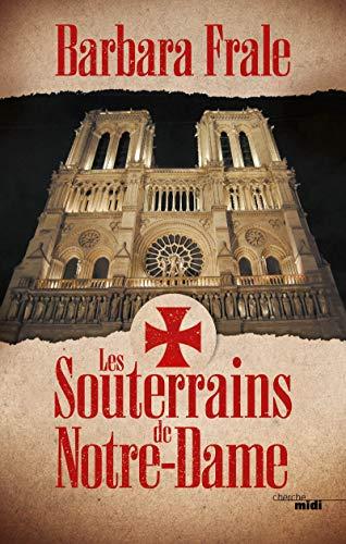 9782749164519: Les Souterrains de Notre-Dame