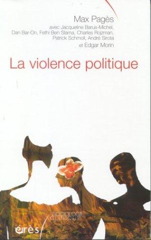 La Violence politique: Pagès, Max