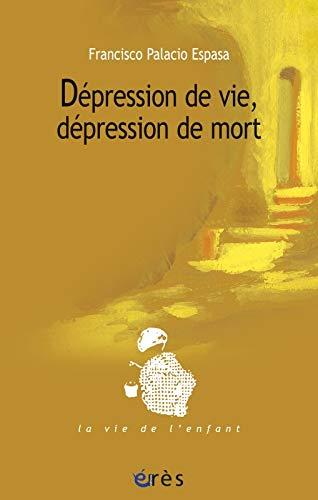 Dépression de vie, dépression de mort: Palacio-Espasa, Francisco