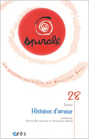 9782749201979: Spirale, numéro 28 : Histoires d'amour