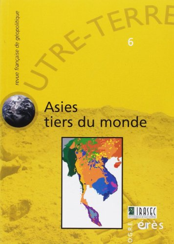 Outre-terre 06 - asies tiers du monde (French Edition): Collectif
