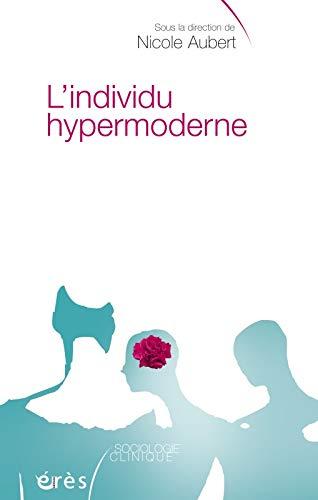 9782749203126: L'individu hypermoderne (French Edition)