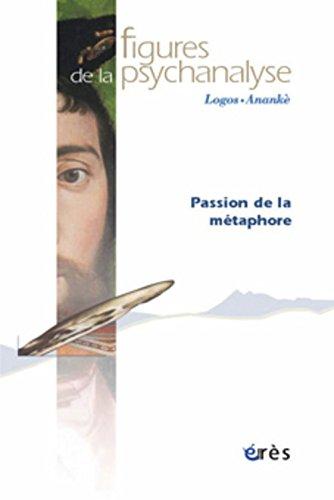 9782749203379: Figures de la psychanalyse 11 - passion de la metaphore