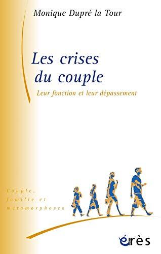 Les crises du couple (French Edition)