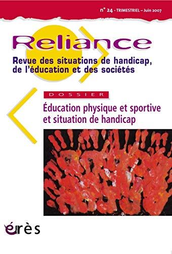 9782749207414: Reliance N�24 Education Physique et Sportive et Situation de Handicap