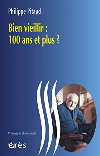 9782749207889: Bien vieillir (French Edition)