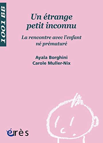 9782749208510: Un étrange petit inconnu (French Edition)
