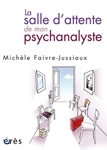 9782749208596: La salle d'attente de mon psychanalyste (French Edition)