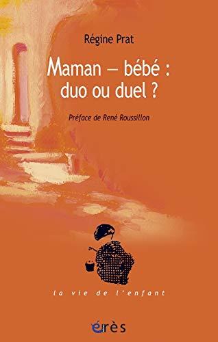 9782749208664: Maman-b�b� : duo ou duel ?