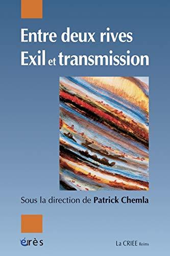 9782749208879: Entre deux rives : Exil et transmission