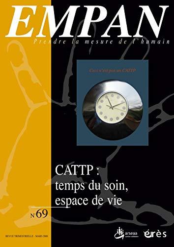 9782749209081: Empan, N° 69, mars 2008 : CATTP : temps du soin, espace de vie