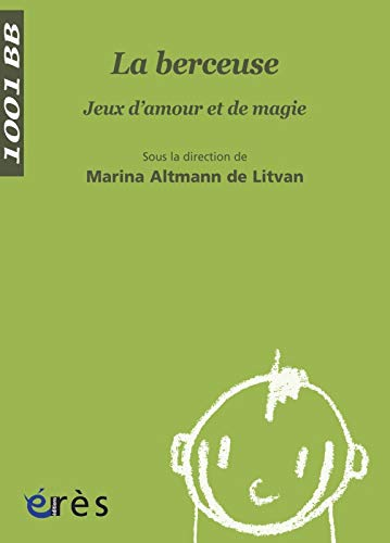 9782749209258: La berceuse (French Edition)