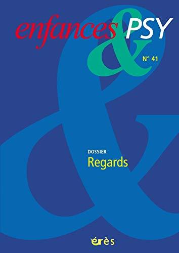 9782749209395: Enfances & psy, N° 41 - 2009 : Regards