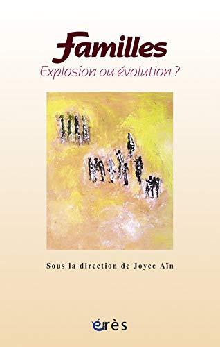9782749209586: Familles, explosion ou �volution ?