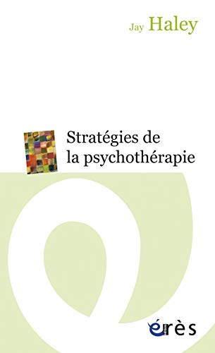 9782749210285: Stratégies de la psychothérapie (French Edition)