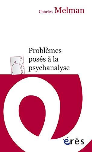 9782749211084: Problèmes posés à la psychanalyse