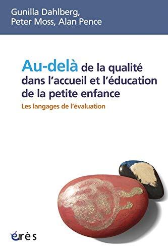 Au-delà de la qualité dans l'accueil et l'éducation de ...