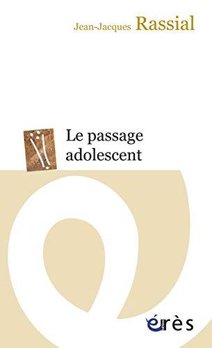 9782749211817: Le passage adolescent (Erès poche)