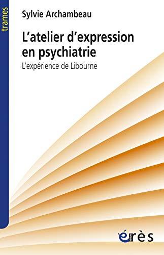 9782749212272: L'atelier d'expression en psychiatrie