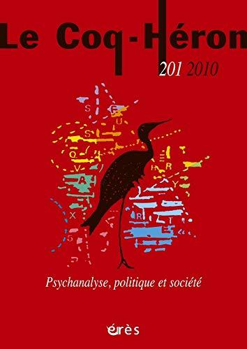 9782749212487: Coq heron 201. Psychanalyse et soci�t�