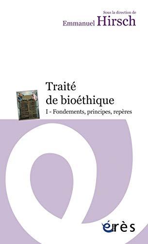 Traité de bioéthique (French Edition): Emmanuel Hirsch