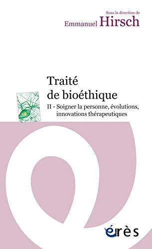 Traite de bioethique II. Droits: Emmanuel Hirsch
