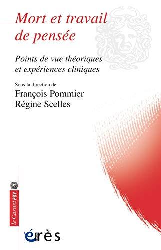 9782749213545: Mort et travail de pensée : Points de vue théoriques et expériences cliniques