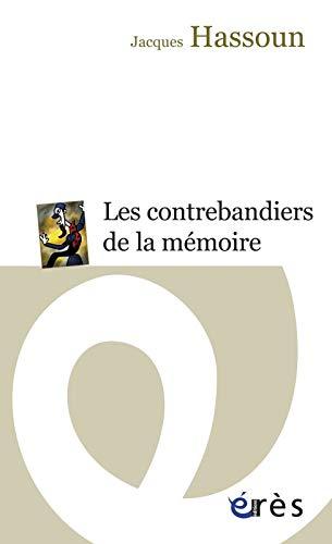 CONTREBANDIERS DE LA MÉMOIRE (LES): HASSOUN JACQUES