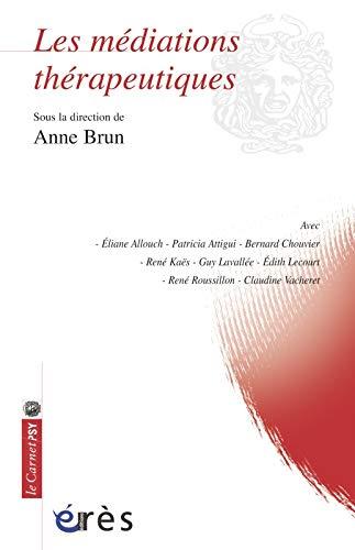 9782749214542: Les médiations thérapeutiques (French Edition)