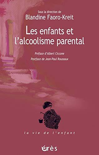 Les enfants et l'alcoolisme parental (French Edition): Jean-Paul Roussaux