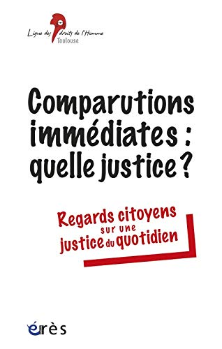 9782749215136: Comparutions immédiates : une justice d'exception ?