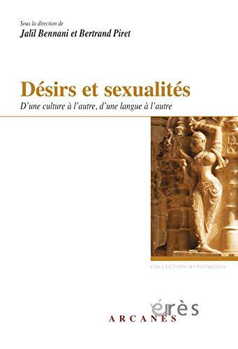 9782749216003: Désirs et sexualités : D'une culture à l'autre, d'une langue à l'autre