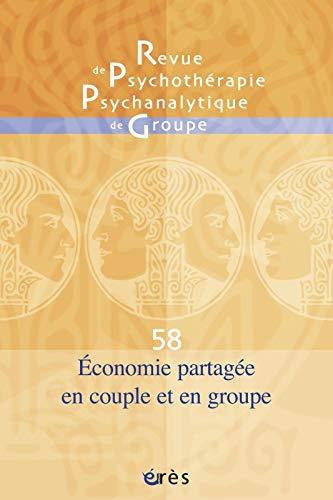 9782749232232: Revue de psychoth�rapie psychanalytique de groupe, N� 58 : Economie psychique en couple et en groupe