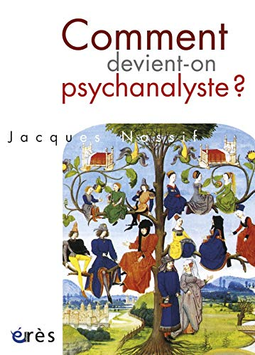 9782749233376: Comment devient-on psychanalyste ?