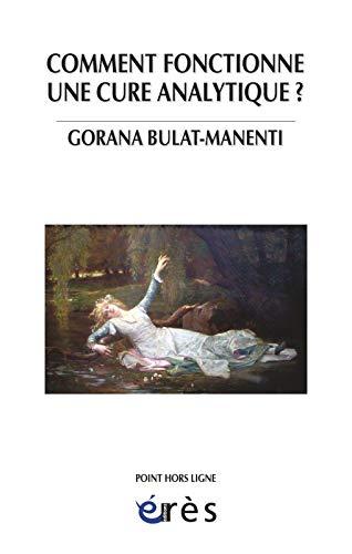 COMMENT FONCTIONNE UNE CURE ANALYTIQUE ?: MANENTI GORANA