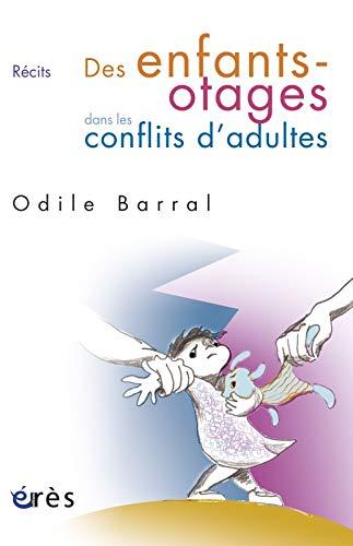 9782749236193: Des enfants-otages dans les conflits d'adultes