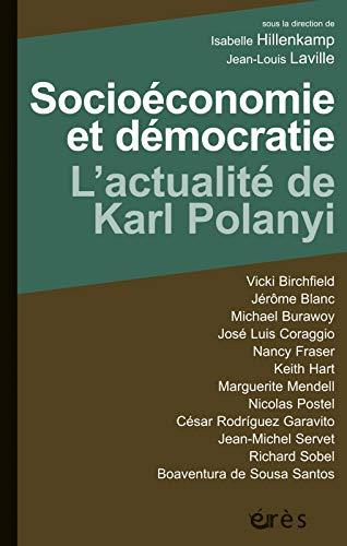 Socioéconomie et démocratie: Isabelle Hillenkamp, Jean Louis Laville